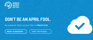World Backup Day — March 31st